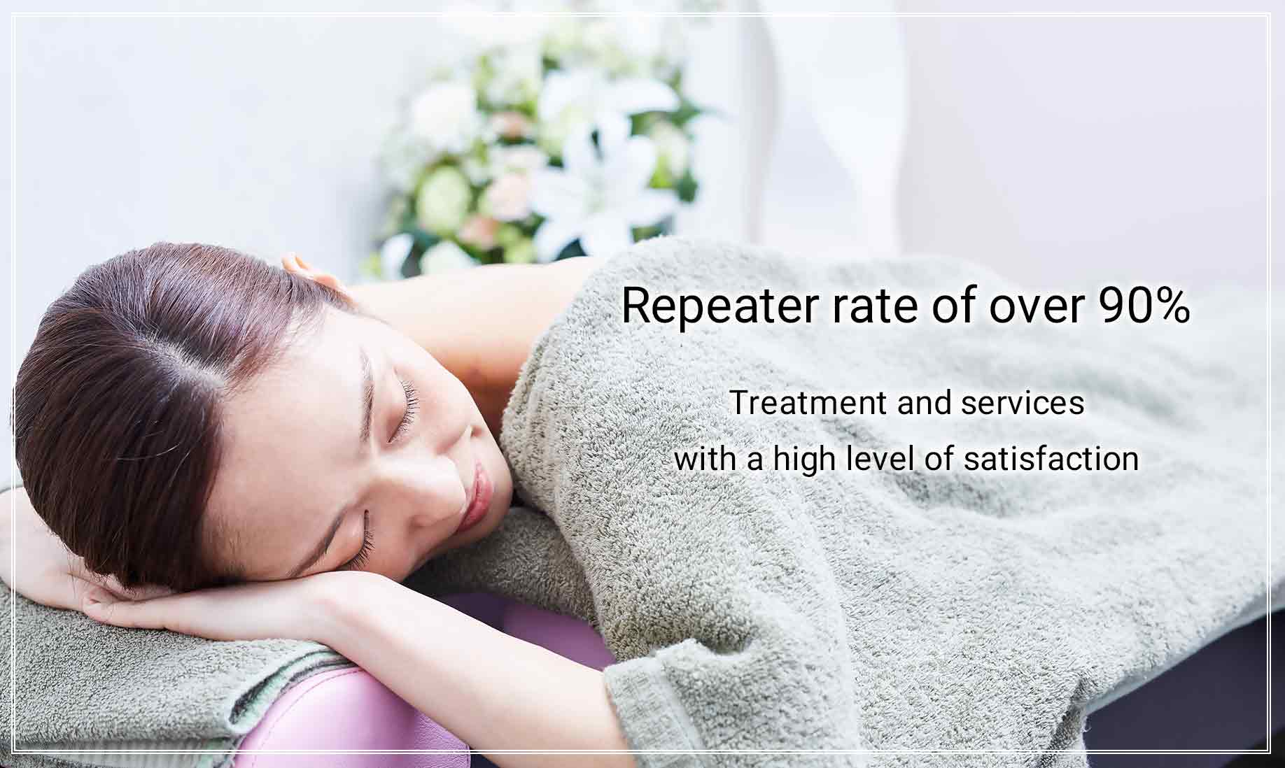 Treatment and services with a high level of satisfaction